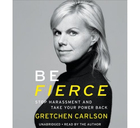 Be Fierce : Stop Harassment and Take Your Power Back: Includes PDF (Unabridged) (CD/Spoken Word) - image 1 of 1