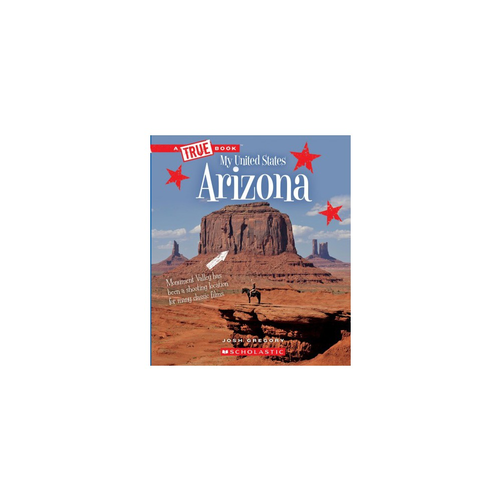 Arizona - Reprint (True Books. My United States) by Josh Gregory (Paperback)