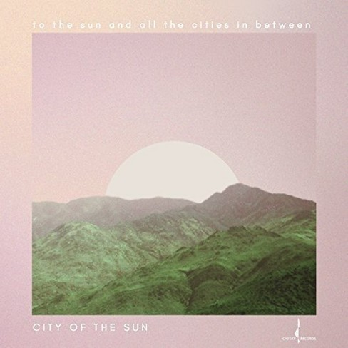 City of the sun - To the sun and all the cities in betw (CD) - image 1 of 1