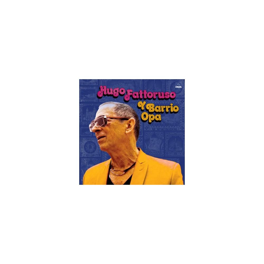 Hugo Fattoruso - Hugo Fattoruso Y Barrio Opa (Vinyl)