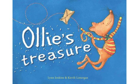 Ollie's Treasure : Happiness Is Easy to Find If You Just Know Where to Look! (School And Library) (Lynn - image 1 of 1