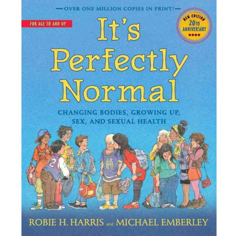 It's Perfectly Normal : Changing Bodies, Growing Up, Sex, and Sexual Health (New) (Paperback) (Robie H. - image 1 of 1