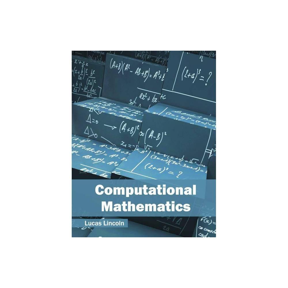 Computational Mathematics - (Hardcover)