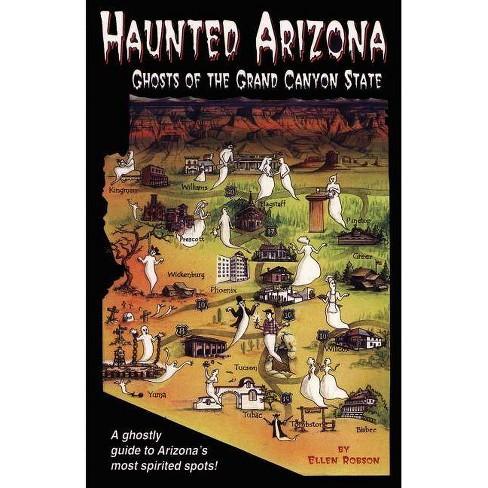 Haunted Arizona - by  Ellen Robson (Paperback) - image 1 of 1