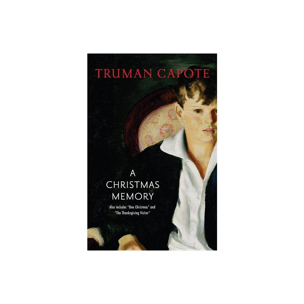 A Christmas Memory Modern Library Hardcover By Truman Capote Hardcover