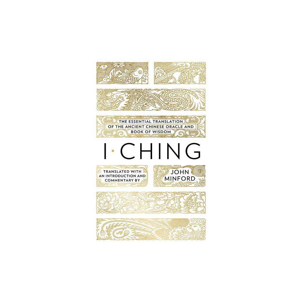I Ching By John Minford Hardcover