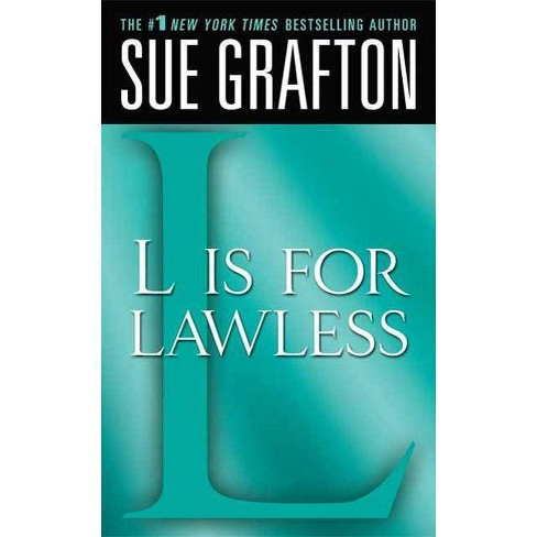 """l"" Is for Lawless - (Kinsey Millhone Mysteries (Paperback)) by  Sue Grafton (Paperback) - image 1 of 1"