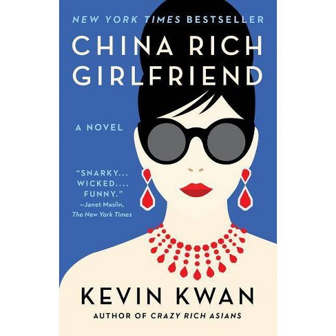 China Rich Girlfriend by Kevin Kwan (Paperback) - image 1 of 1