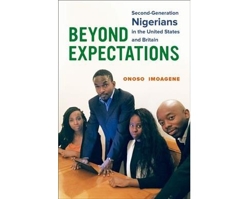 Beyond Expectations : Second-generation Nigerians in the United States and Britain (Hardcover) (Onoso - image 1 of 1