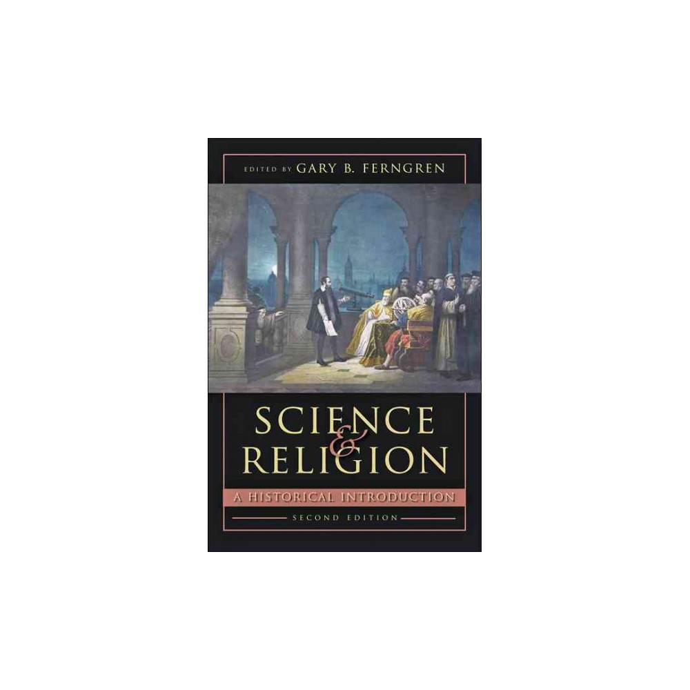 Science and Religion : A Historical Introduction (Paperback)