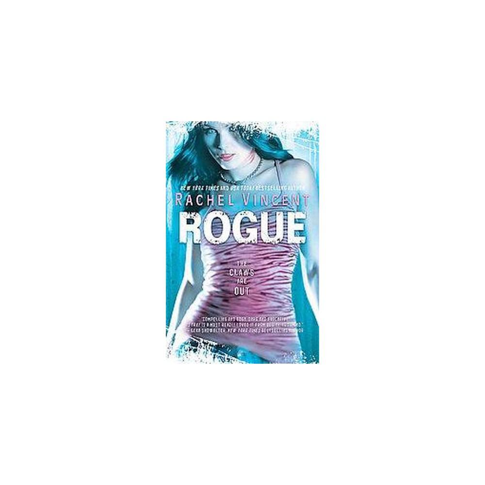 Rogue (Paperback) (Rachel Vincent)