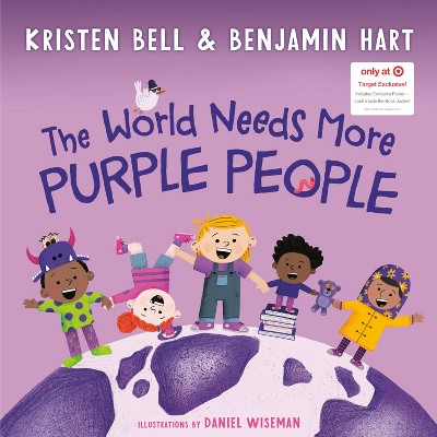 The World Needs More Purple People - Target Exclusive by Kristen Bell (Hardcover)