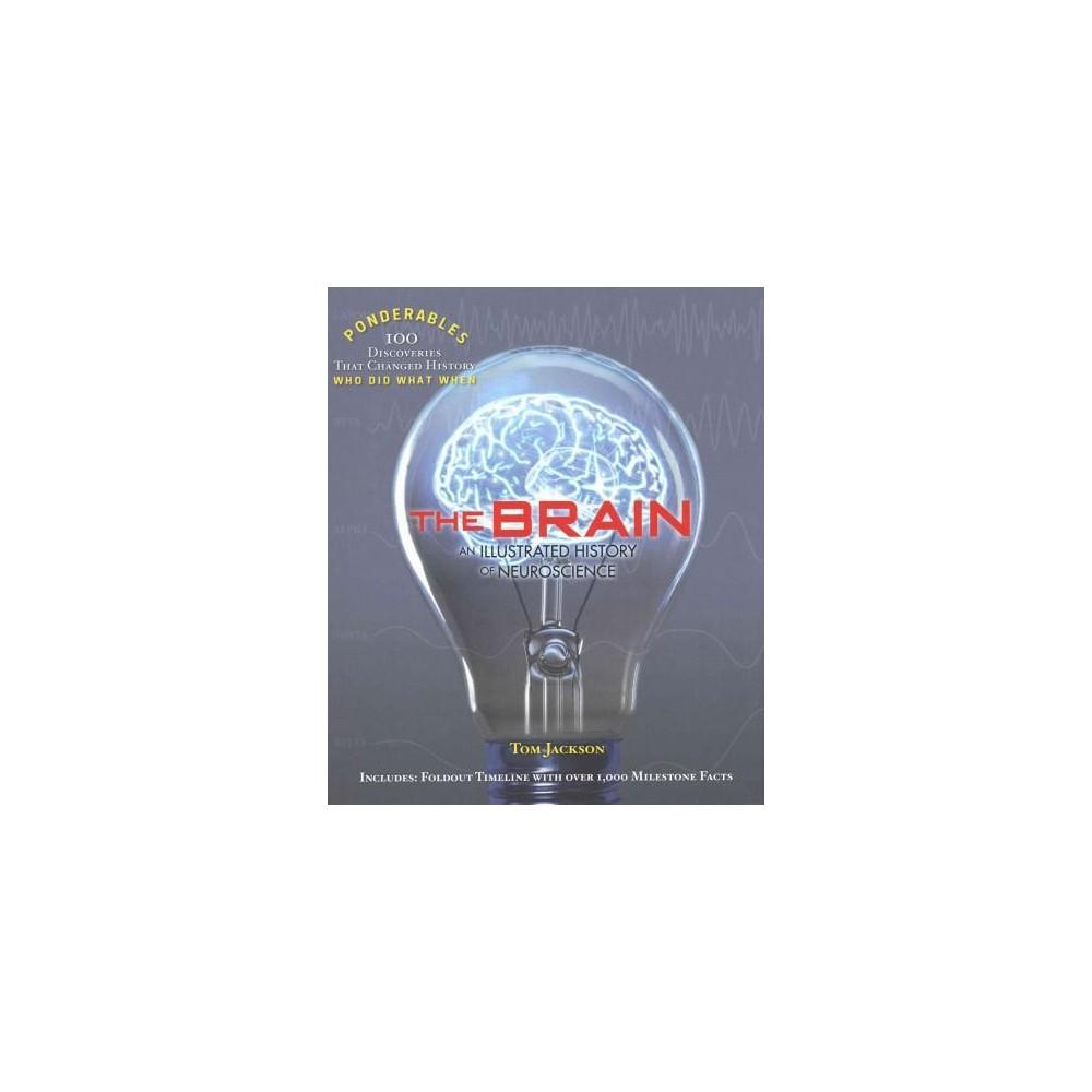 Brain : An Illustrated History of Neuroscience (Hardcover) (Tom Jackson)