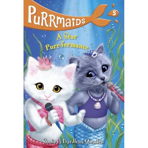 Star Purr-formance -  (Purrmaids) by Sudipta Bardhan-Quallen (Paperback) - image 1 of 1