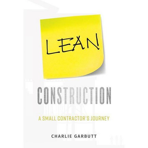 Lean Construction - by  Charlie Garbutt (Paperback) - image 1 of 1