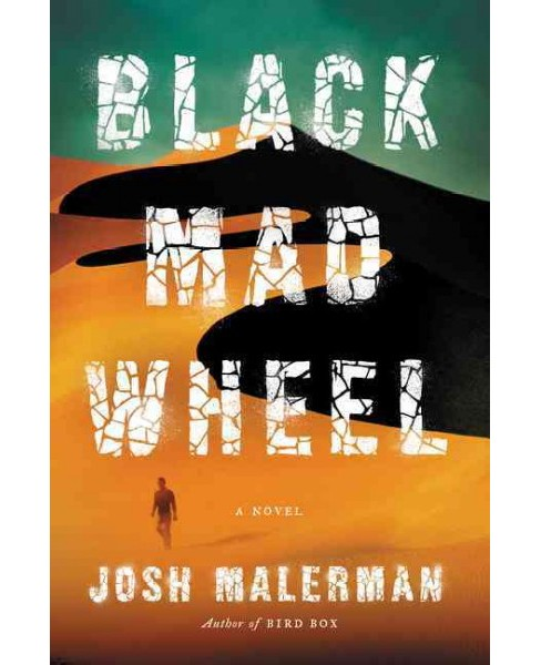 Black Mad Wheel -  by Josh Malerman (Hardcover) - image 1 of 1