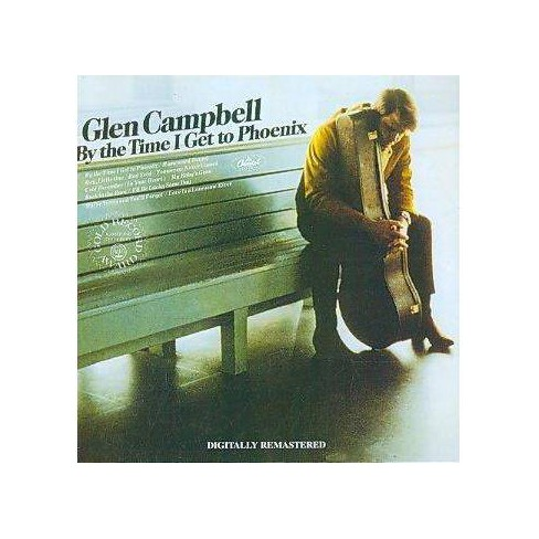 Glen Campbell - By The Time I Get To Phoenix (Remaster) (CD) - image 1 of 1