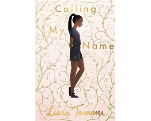Calling My Name -  by Liara Tamani (Hardcover) - image 1 of 1