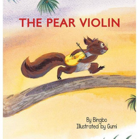 The Pear Violin - (Paperback) - image 1 of 1