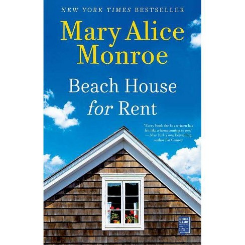 Beach House for Rent - by  Mary Alice Monroe (Paperback) - image 1 of 1