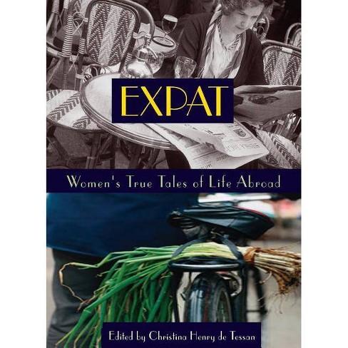 Expat - (Adventura Books) by  Christina Henry de Tessan (Paperback) - image 1 of 1