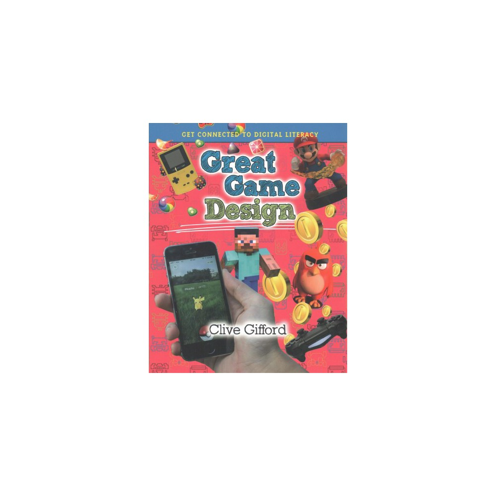 Great Game Design (Paperback) (Clive Gifford)