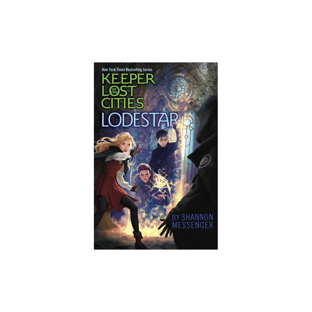 Lodestar (Hardcover) (Shannon Messenger)