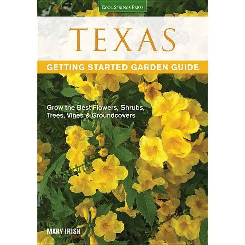Texas Getting Started Garden Guide - (Garden Guides) by  Dale Groom (Paperback) - image 1 of 1