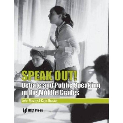 Speak Out! - by  John Meany & Kate Shuster (Paperback) - image 1 of 1