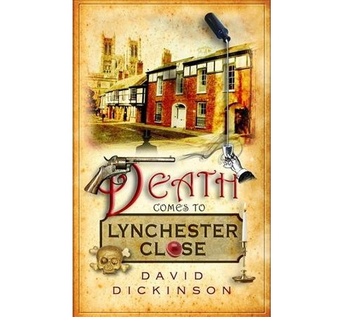 Death Comes to Lynchester Close (Reprint) (Paperback) (David Dickinson) - image 1 of 1