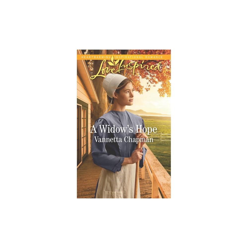 Widow's Hope - (Love Inspired) by Vannetta Chapman (Paperback)