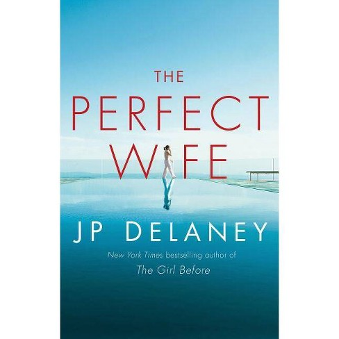 The Perfect Wife - by  Jp Delaney (Hardcover) - image 1 of 1