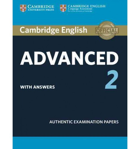 Cambridge English Advanced 2 With Answers : Authentic Examination Papers (Student) (Paperback) - image 1 of 1