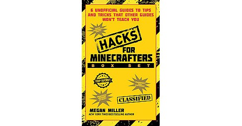 Hacks for Minecrafters : 6 Unofficial Books of Tips and Tricks That Other Guides Won't Teach You - image 1 of 1