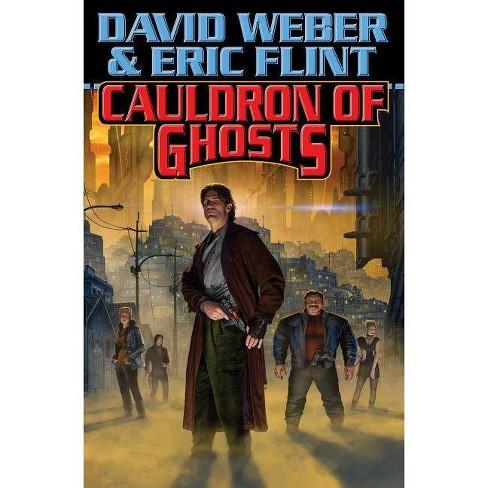 Cauldron of Ghosts - (Crown of Slaves) by  David Weber & Eric Flint (Paperback) - image 1 of 1