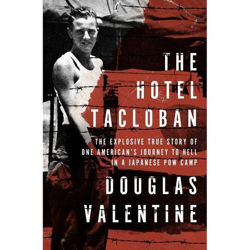 The Hotel Tacloban - by  Douglas Valentine (Paperback) - image 1 of 1
