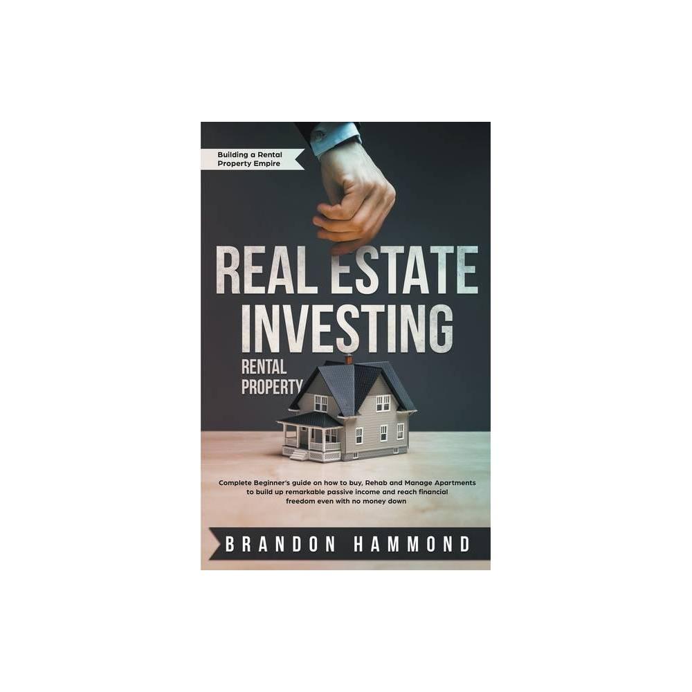 Real Estate Investing Rental Property By Brandon Hammond Paperback