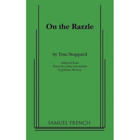 On the Razzle - by  Tom Stoppard & Johann Nestroy (Paperback) - image 1 of 1