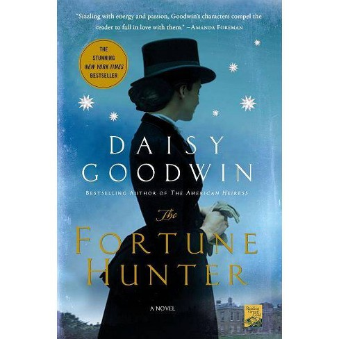 The Fortune Hunter (Reprint) (Paperback) by Daisy Goodwin - image 1 of 1