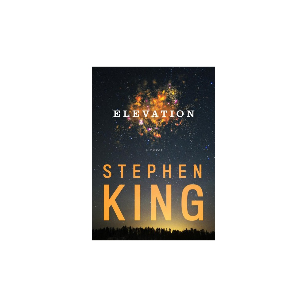 Elevation - by Stephen King (Hardcover)