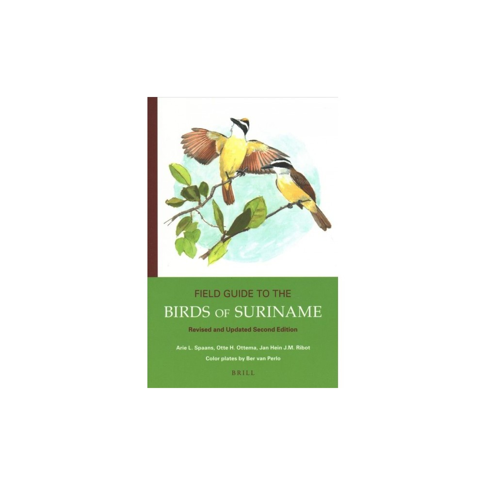 Field Guide to the Birds of Suriname - 2 Rev Upd (Paperback)