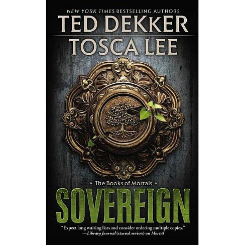 Sovereign - by  Ted Dekker & Tosca Lee (Paperback) - image 1 of 1