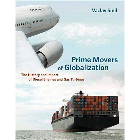 Prime Movers of Globalization - (Mit Press) by  Vaclav Smil (Paperback) - image 1 of 1