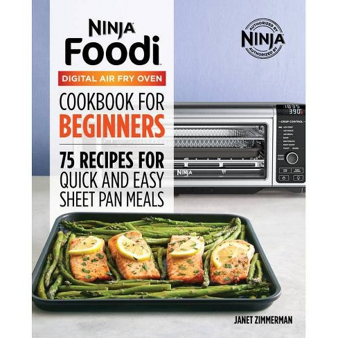 The Official Ninja Foodi Digital Air Fry Oven Cookbook By Janet