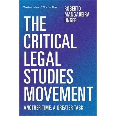 The Critical Legal Studies Movement - by  Roberto Mangabeira Unger (Paperback) - image 1 of 1