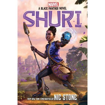 Shuri: A Black Panther Novel (Marvel) - by Nic Stone (Hardcover)