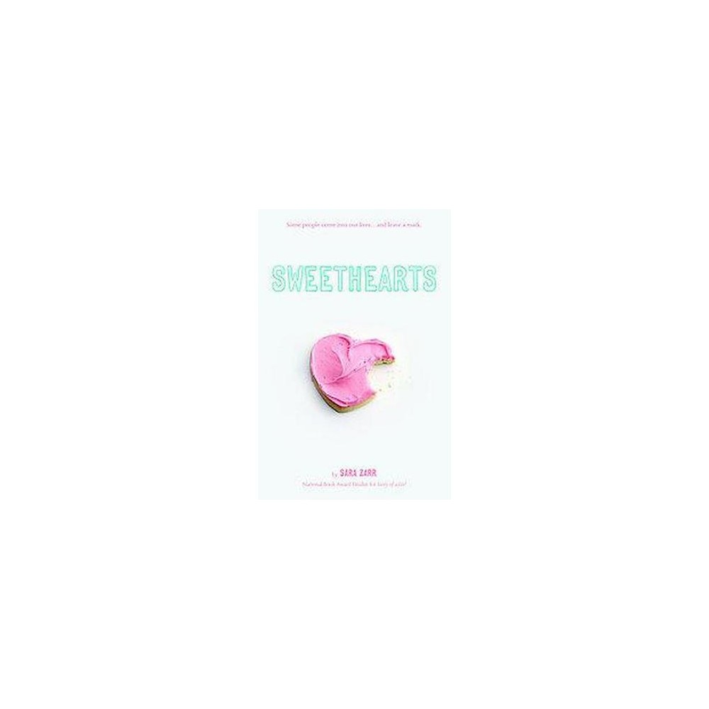 Sweethearts (Reprint) (Paperback) by Sara Zarr
