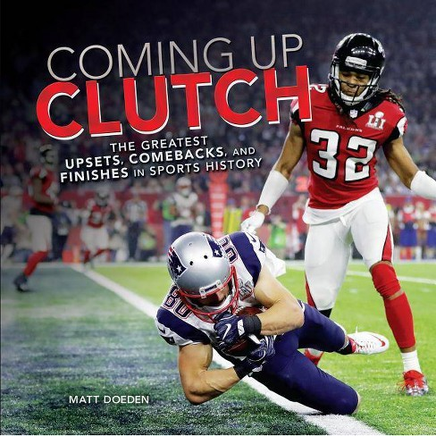 Coming Up Clutch - (Spectacular Sports) by  Matt Doeden (Hardcover) - image 1 of 1