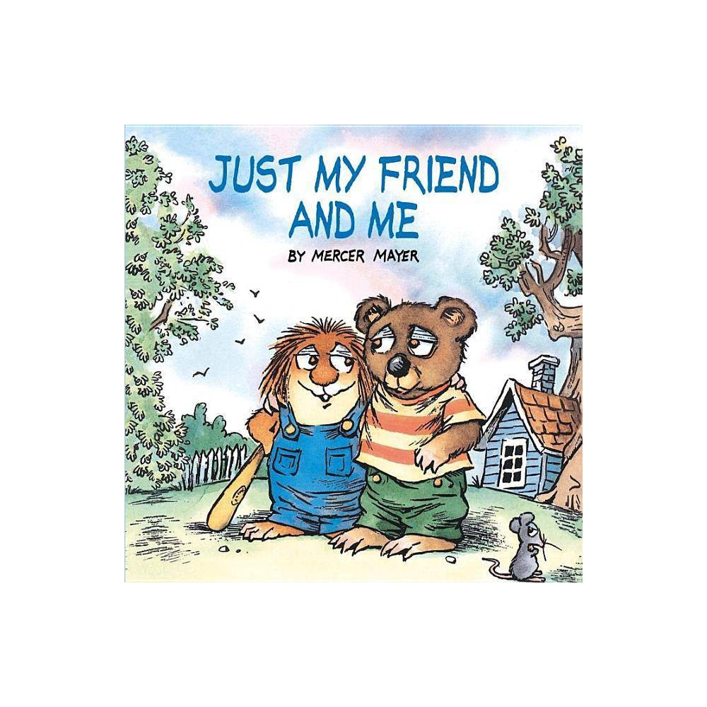 Just My Friend And Me Little Critter Look Look By Mercer Mayer Paperback