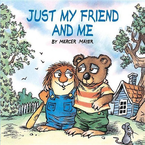 Just My Friend and Me (Little Critter) - (Look-Look) by  Mercer Mayer (Paperback) - image 1 of 1